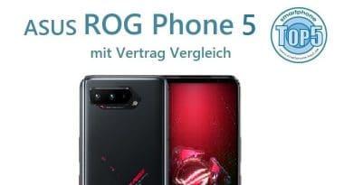 ASUS ROG Phone 5 mit Vertrag Vergleich