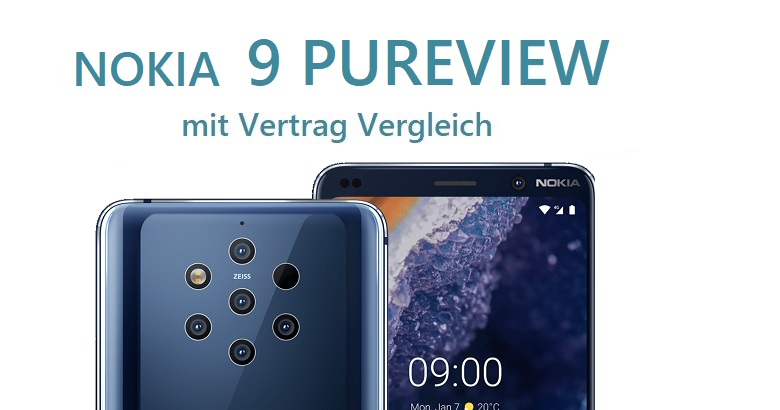 Nokia 9 Pureview mit Vertrag Vergleich