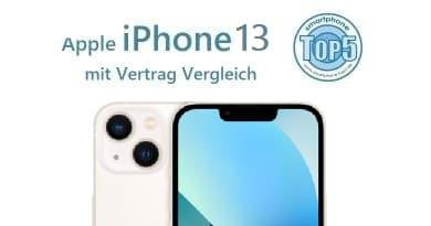 iPhone 13 mit Vertrag Vergleich